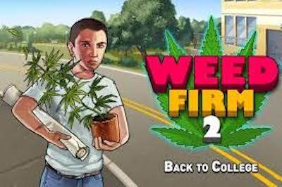 Astuces Weed Firm 2 Back To College